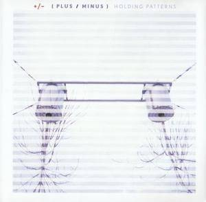 Cover - +/-: Holding Patterns