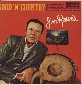 Cover - Jim Reeves: Good 'n' Country