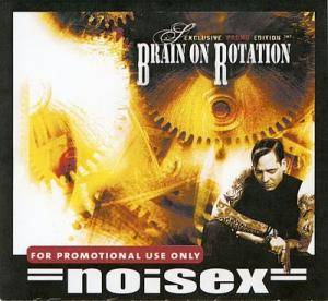 Cover - Noisex: Brain On Rotation