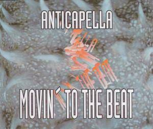 Cover - Anticappella: Movin' To The Beat