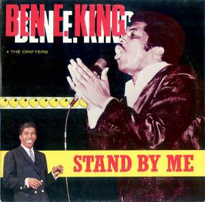 Ben E. King & The Drifters: Stand By Me - Cover