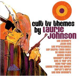 Cover - Laurie Johnson: Cult TV Themes By Laurie Johnson