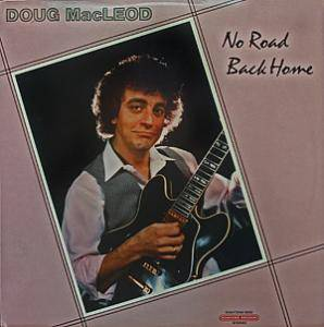Cover - Doug MacLeod: No Road Back Home