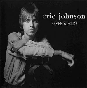 Eric Johnson: Seven Worlds - Cover