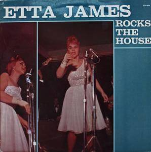 Etta James: Etta James Rocks The House - Cover