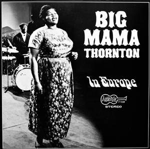Cover - Big Mama Thornton: In Europe