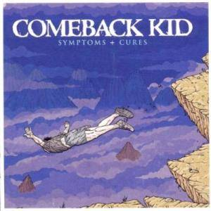 Comeback Kid: Symptoms + Cures - Cover