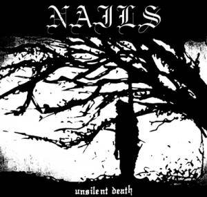 Nails: Unsilent Death - Cover