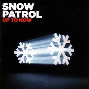 Snow Patrol: Up To Now (2-CD) - Bild 1