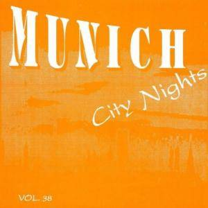 "Cover - A Band Called ""O"": Munich City Nights Vol. 38"