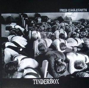 Cover - Fred Eaglesmith: Tinderbox