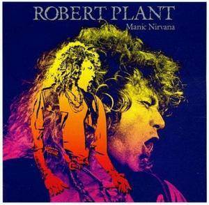 Robert Plant: Manic Nirvana (CD) - Bild 1