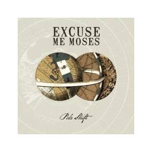 Cover - Excuse Me Moses: Pole Shift