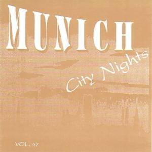 Cover - Sing-Sing: Munich City Nights Vol. 47