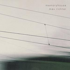 Max Richter: Memoryhouse - Cover