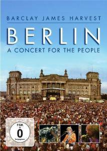 Cover - Barclay James Harvest: Berlin - A Concert For The People