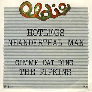 Cover - Hotlegs: Neanderthal Man / Gimme Dat Ding