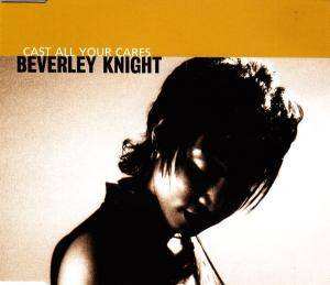 Cover - Beverley Knight: Cast All Your Cares
