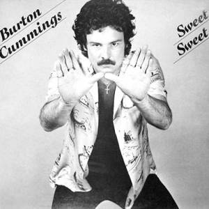 Cover - Burton Cummings: Sweet Sweet