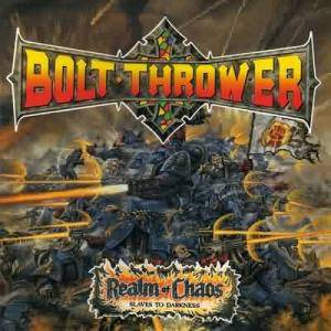Bolt Thrower: Realm Of Chaos (Slaves To Darkness) (CD) - Bild 1