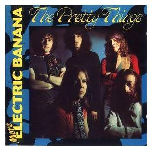 Cover - Pretty Things, The: More Electric Banana