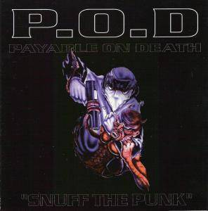 Cover - P.O.D.: Snuff The Punk