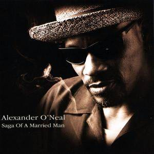 Cover - Alexander O'Neal: Saga Of A Married Man