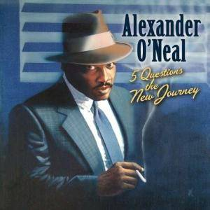 Cover - Alexander O'Neal: 5 Questions - The New Journey