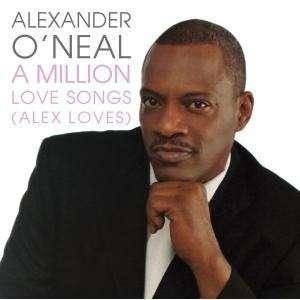 Cover - Alexander O'Neal: Million Love Songs (Alex Loves), A