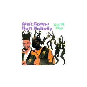 Cover - Kid 'N Play: Ain't Gonna Hurt Nobody