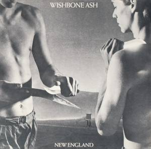 Cover - Wishbone Ash: New England