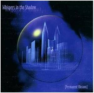 Cover - Whispers In The Shadow: Permanent Illusions