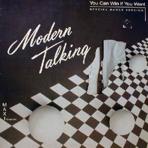 Modern Talking: You Can Win If You Want - Cover