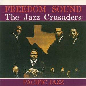 Cover - Jazz Crusaders, The: Freedom Sound