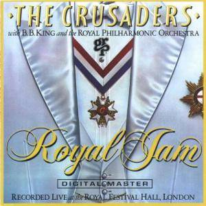 The Crusaders With B.B. King And The Royal Philharmonic Orchestra: Royal Jam - Cover