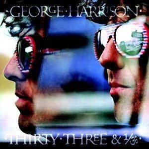 George Harrison: Thirty Three And 1/3 - Cover