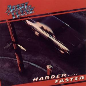 Cover - April Wine: Harder ..... Faster