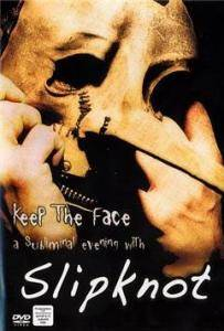 Slipknot: Keep The Face - Cover