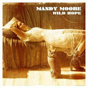 Cover - Mandy Moore: Wild Hope