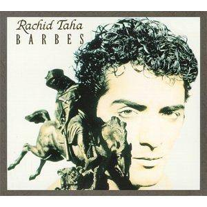 Cover - Rachid Taha: Barbes