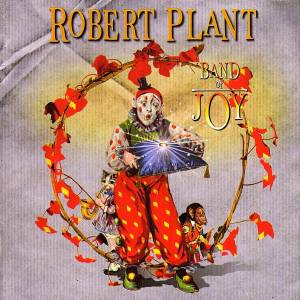 Cover - Robert Plant: Band Of Joy