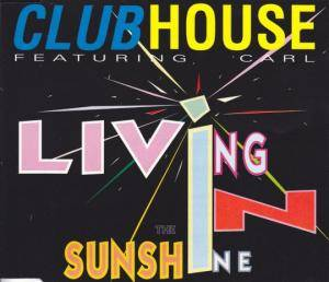 Cover - Club House: Living In The Sunshine