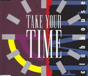 Cover - Club House: Take Your Time