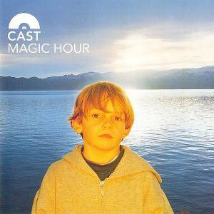 Cast: Magic Hour - Cover