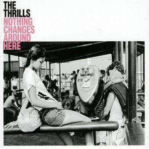 The Thrills: Nothing Changes Around Here - Cover