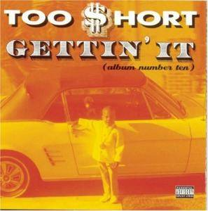 Cover - Too Short: Gettin' It (Album Number Ten)