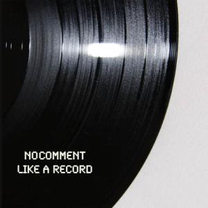 No Comment: Like A Record - Cover