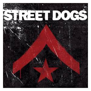 Street Dogs: Street Dogs - Cover