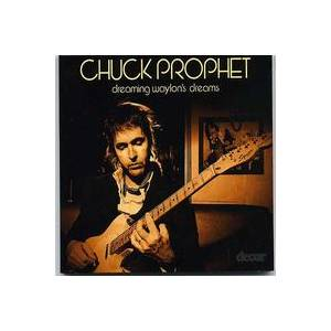 Cover - Chuck Prophet: Dreaming Waylon's Dreams