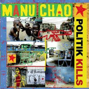 Cover - Manu Chao: Politik Kills